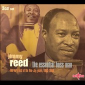 Jimmy Reed: The Essential Boss Man: The Very Best of the Vee-Jay Years, 1953-1966