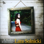 Lara Solnicki: A  Meadow In December