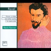Ravel: Miroirs, La Valse and Other Works for Piano Solo
