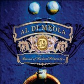 Al Di Meola: Pursuit of Radical Rhapsody