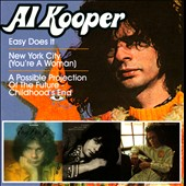 Al Kooper: Easy Does It/New York City (You're a Woman)/A Possible Projection of the Future: Childhood's End