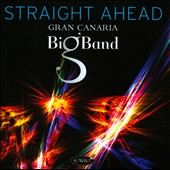 Gran Canaria Big Band: Straight Ahead