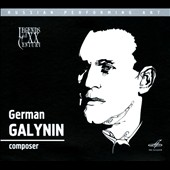 Legends of the XX Century: German Galynn, Composer