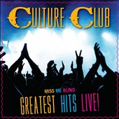 Culture Club: Miss Me Blind: Greatest Hits Live!