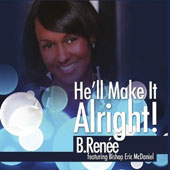 B. Renee: He'll Make It Alright! [Single] [Slipcase]