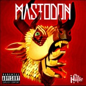 Mastodon: The Hunter [PA]