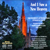 And I Saw a New Heaven / Dame Liturgical Choir