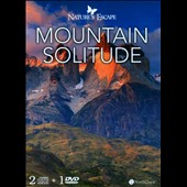 Various Artists: Nature's Escape: Mountain Solitude [Digipak]