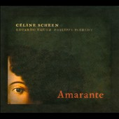 Celine Scheen: Amarante / Eduardo Eguez; Philippe Pierlot