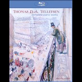 Thomas D.A. Tellefsen: Complete Piano Works / Jogen larsen, piano [Blu-Ray audio disc]