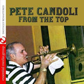 Pete Candoli: From the Top