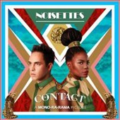 The Noisettes: Contact *