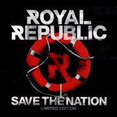 Royal Republic: Save the Nation