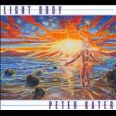 Peter Kater: Light Body [Digipak]