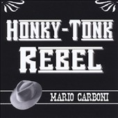 Mario Carboni: Honky-Tonk Rebel