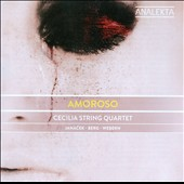 Amoroso - String quartets by Janacek, Berg and Webern / Cecilla String Quartet