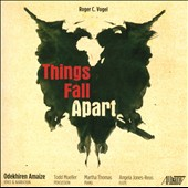 Roger C. Vogel: Things Fall Apart / Odekhirn Amaize, voice & narration; Todd Mueller, percussion; Martha Thomas, piano; Angela Jones-Reus, flute