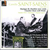 Saint-Saens: Chamber Music with Winds - Bassoon; Clarinet; Oboe Sonatas; Cavatine for trombone / Maurice Allard, bassoon; Maurice Bourgue, oboe; Gilbert Coursier, horn, et al.