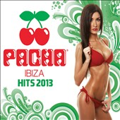 Various Artists: Pacha Ibiza Hits 2013