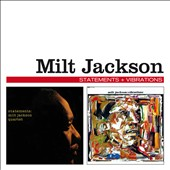 Milt Jackson: Statements/Vibrations