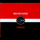 The Wide Hive Players: Turnstyle