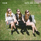 HAIM (US): Days Are Gone