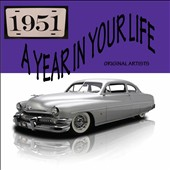 Various Artists: A Year in Your Life: 1951
