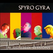 Spyro Gyra: The Rhinebeck Sessions [Digipak] *