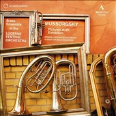 Arrangements for Brass: Mussorgsky: Pictures at an Exhibition; Night on the Bare Mountain; Songs & Dances of Death / Lucerne Fest. Brass