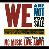 NC Music Love Army: We Are Not for Sale