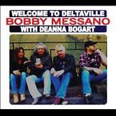 Bob Messano: Welcome To Deltaville [Digipak]
