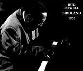 Bud Powell: Birdland 1953 [Box]