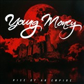 Young Money: Rise of an Empire [Clean]