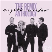 Eighth Wonder: Remix Anthology [Expanded Edition]