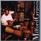 Milford Graves: Grand Unification
