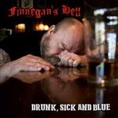 Finnegan's Hell: Drunk, Sick And Blue [Digipak]