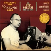 Various Artists: Cracking the Cosimo Code: 60s New Orleans R&B and Soul