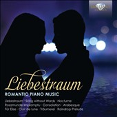 Liebestraum: Romantic Piano Music incl. Liebestraum, Song without Words, Consolation; Arabesque; Fur Elise; Clair de lune; Raindrop Prelude and much more / Misha goldstein, piano