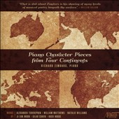 Piano Character Pieces from Four Continents: Works of A. Tcherepnin, William Matthews, Natalie Williams, Huck Hodge, Ji Eun Moon & Gilad Cohen / Richard Zimdars, piano