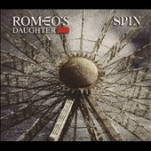 Romeo's Daughter: Spin [Digipak]