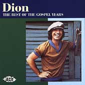 Dion: The Best of the Gospel Years