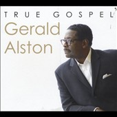 Gerald Alston: True Gospel