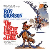 Roy Orbison: The Fastest Guitar Alive [Original Motion Picture Soundtrack] [12/4]