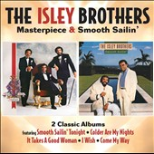 The Isley Brothers: Masterpiece/Smooth Sailin' *