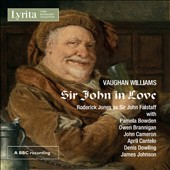 Vaughan Williams: Sir John in Love, opera / Roderick Jones, baritone; Pamela Bowden, contralto; April Cantelo, soprano; Owen Brannigan, bass; Philharmonia Orch., Sadler's Wells Chorus, Stanford Robinson