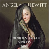 Domenico Scarlatti (1685-1757): Keyboard Sonatas / Angela Hewitt, piano