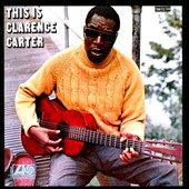 Clarence Carter: This Is Clarence Carter
