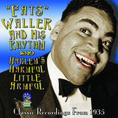 Fats Waller/Fats Waller & His Rhythm: Harlem's Harmful Little Armful *
