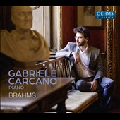 Brahms: Piano Sonata No. 3, Op. 5; Variations on a Theme by Schumann, Op. 9; Scherzo, Op. 4 / Gabriele Carcano, piano