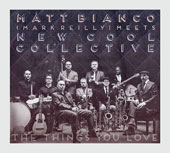 Mark Reilly/Matt Bianco/New Cool Collective: The  Things You Love